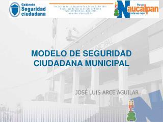 MODELO DE SEGURIDAD CIUDADANA MUNICIPAL