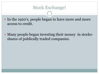 Stock Exchange!