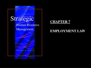CHAPTER 7 EMPLOYMENT LAW