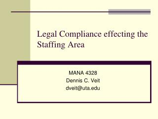 Legal Compliance effecting the Staffing Area