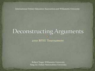 Deconstructing Arguments