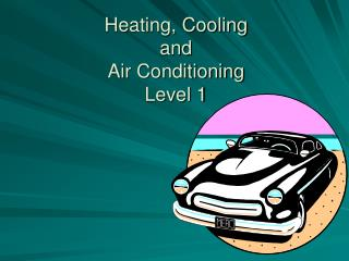 Heating, Cooling  and Air Conditioning Level 1