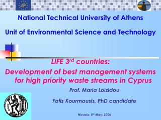 National Technical University of Athens Unit of Environmental Science and Technology