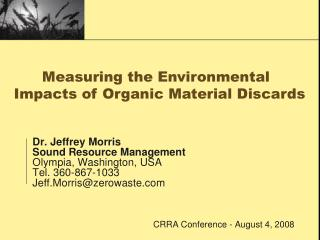 Dr. Jeffrey Morris Sound Resource Management  Olympia, Washington, USA