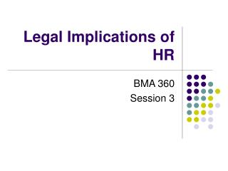 Legal Implications of HR