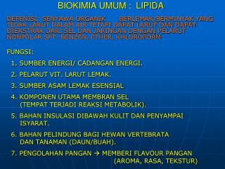 BIOKIMIA UMUM :  LIPIDA