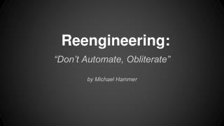 Reengineering: