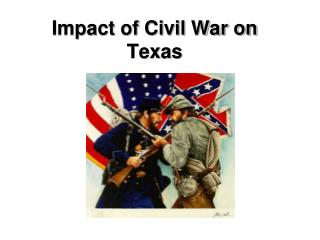 Impact of Civil War on Texas
