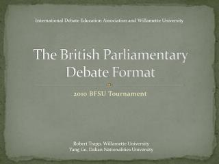 The British Parliamentary Debate Format