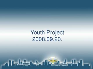 Youth Project 2008.09.20.