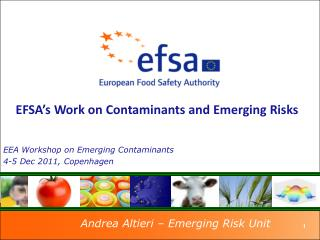 EFSA's  Work  on Contaminants and Emerging Risks