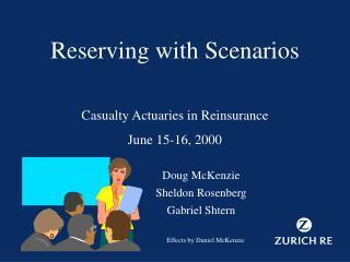 Reserving with Scenarios