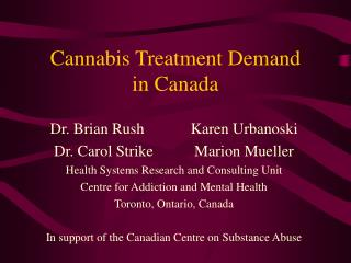 Cannabis Treatment Demand  in Canada