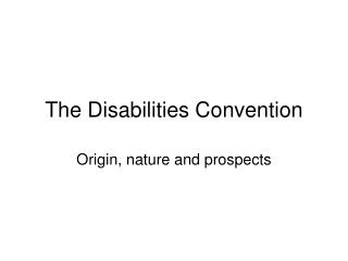 The Disabilities Convention