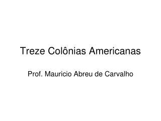 Treze Colônias Americanas