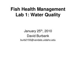 Fish Health Management Lab 1: Water Quality