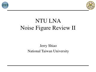 NTU LNA  Noise Figure Review II