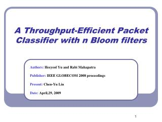 A Throughput-Efficient Packet Classifier with n Bloom filters