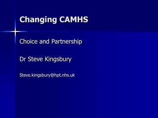 Changing CAMHS