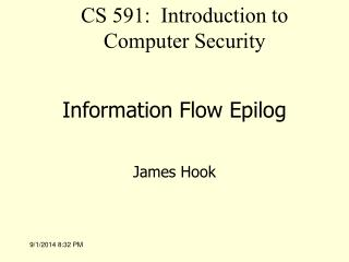 Information Flow Epilog