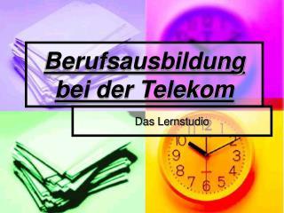 Berufsausbildung bei der Telekom