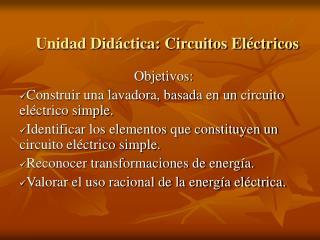 Unidad Did ctica: Circuitos El ctricos