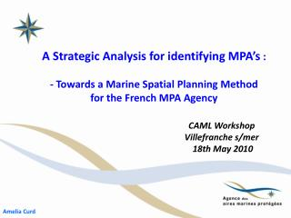 A Strategic Analysis for identifying MPA's  :
