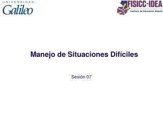 Manejo de Situaciones Dif ciles