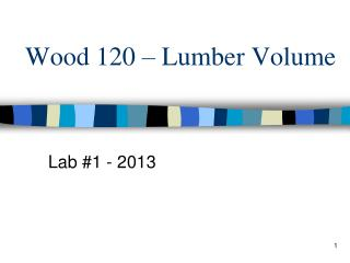 Wood 120 – Lumber Volume