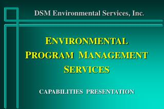 DSM Environmental Services, Inc .