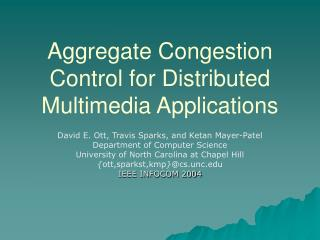 Aggregate Congestion Control for Distributed Multimedia Applications