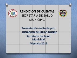 RENDICION DE CUENTAS  SECRETARIA DE SALUD MUNICIPAL
