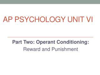 AP Psychology Unit VI