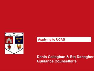 Denis Callaghan & Eta Danagher Guidance Counsellor's