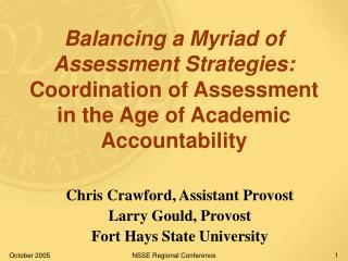 Balancing a Myriad of Assessment Strategies: Coordination of Assessment in the Age of Academic Accountability