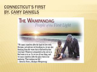 Connecticut's First By,  Camy  Daniels