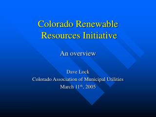 Colorado Renewable  Resources Initiative