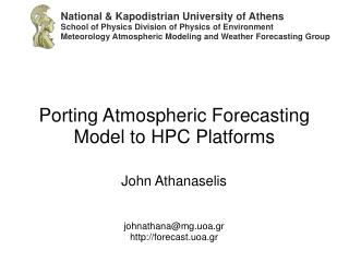 Porting Atmospheric Forecasting Model to HPC Platforms
