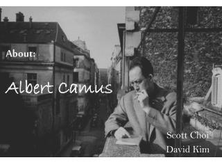 About: Albert Camu s