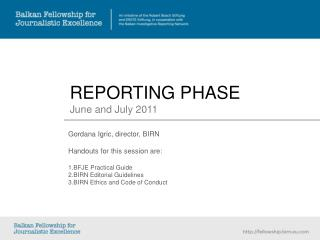 REPORTING PHASE June and July 2011