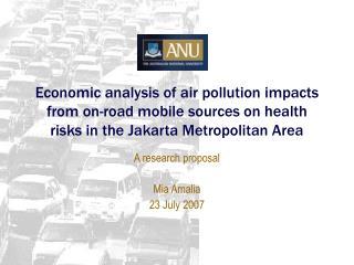 A research proposal Mia Amalia 23 July 2007