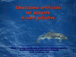 Idratazione artificiale nel paziente  in cure palliative