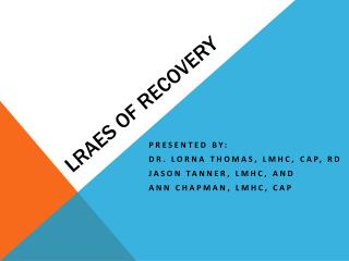 LRAES of Recovery
