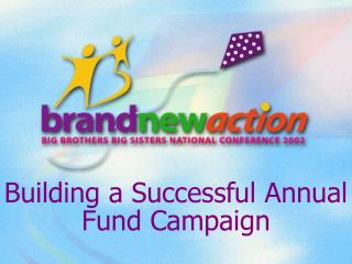 Building a Successful Annual Fund Campaign