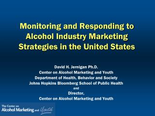 Monitoring and Responding to Alcohol Industry Marketing Strategies in the United States