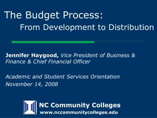 The Budget Process: From Development to Distribution