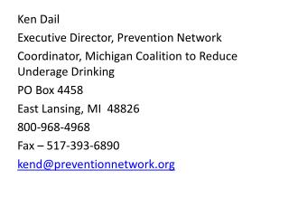 Ken Dail Executive Director, Prevention Network