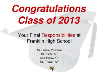 Congratulations Class of 2013