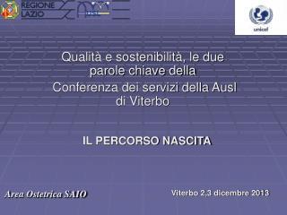 Qualità e sostenibilità, le due parole chiave della  Conferenza dei servizi della Ausl di Viterbo