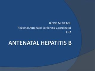 ANTENATAL HEPATITIS B